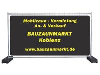 Bauzaunverkauf Neuwied/Koblenz - Rheinland-Pfalz